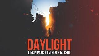 Linkin Park, Eminem & 50 Cent - Daylight [After Collision 2] (Mashup)