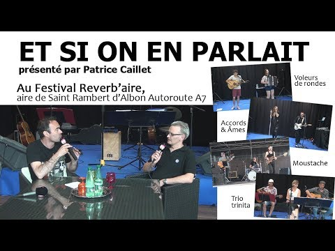 Et Si On en Parlait, Escale reverb'aire mai 2017