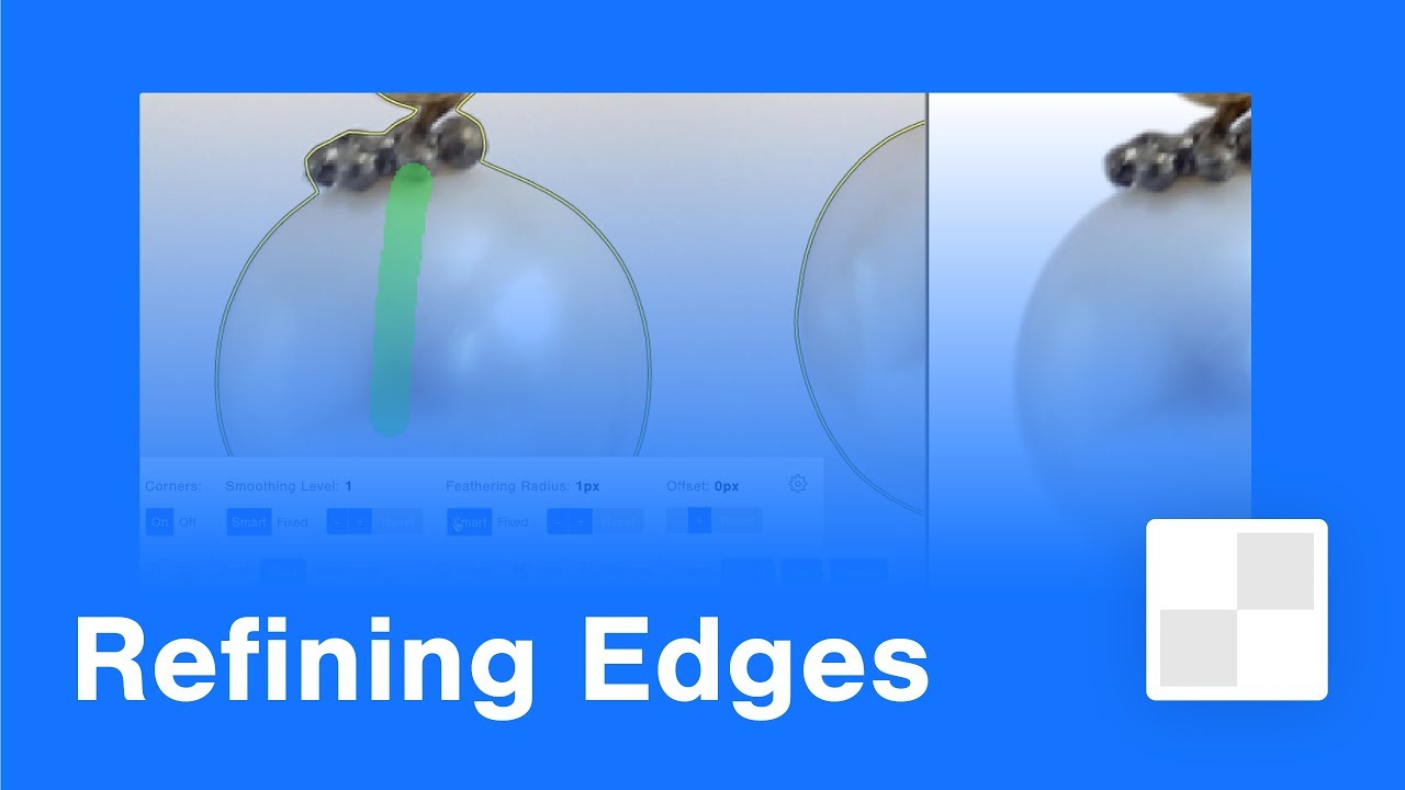 Tutorial: Refine Edges - Clipping Magic