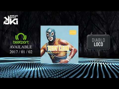 Tedy Leon - MUSIC IN THE GARAGE (Original Mix) Diablo Loco