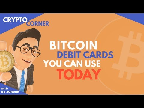 Which Bitcoin Debit Cards Work Today | Crypto Corner #49