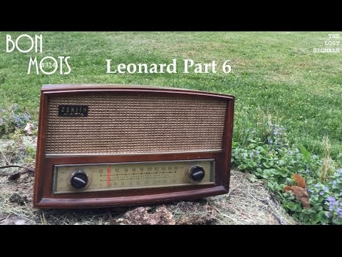 Bon MOTS 314: Leonard Part 6