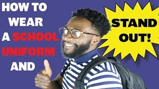 How To Style A School Uniform and Stand Out | Boys School Fashion