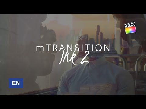 mTransition Ink 2 FCPX Tutorial - MotionVFX thumbnail