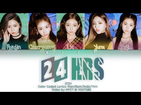 ITZY (있지) - 24Hours (Color Coded Lyrics Han/Rom/Indo/가사)