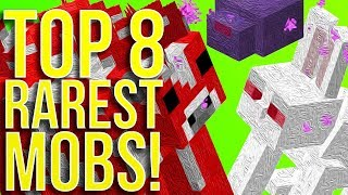 Top 8 Rarest Mobs in Minecraft