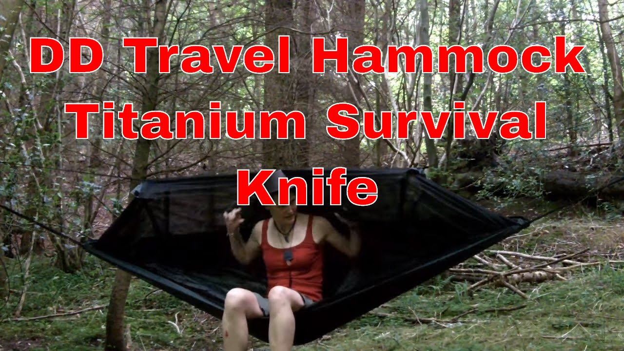 new dd travel hammock bivi   new titanium survival knife new dd travel hammock bivi   new titanium survival knife   youtube  rh   youtube