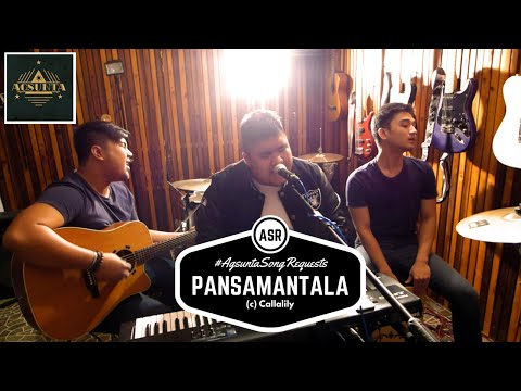 Pansamantala | (c) Callalily | #AgsuntaSongRequests