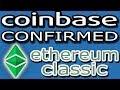 Coinbase CONFIRMS Ethereum Classic (ETC)!!! Surprised?