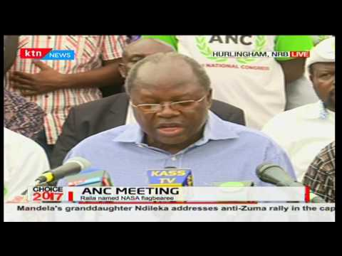 ANC leaders express their view on the announcement of Raila Odinga as NASA flag bearer