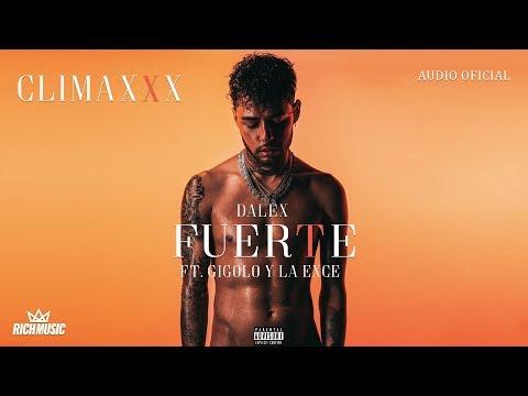 Dalex – Fuerte (Letra) ft Gigolo y La Exce