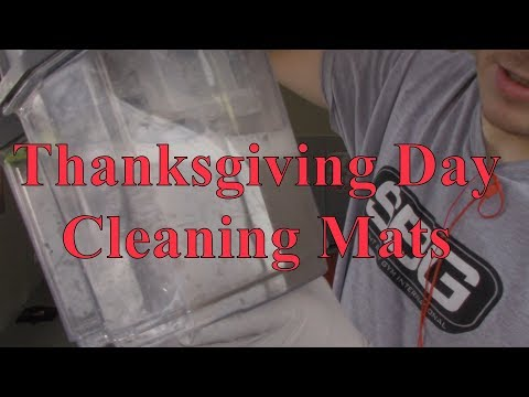 Thanksgiving Day A New Way to Clean Mats