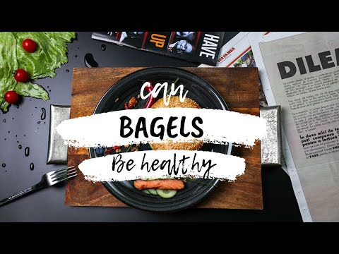 Can Bagels Be Healthy?