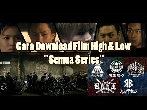 Cara Download Semua Film High And Low Lewat HP