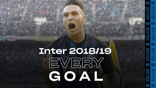 EVERY GOAL! | INTER 2018/19 | Icardi, Lautaro, Perisic, Nainggolan and more... ⚽⚫🔵😮