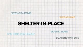 """What do """"shelter in place"""" or """"stay at home"""" orders really mean?"""