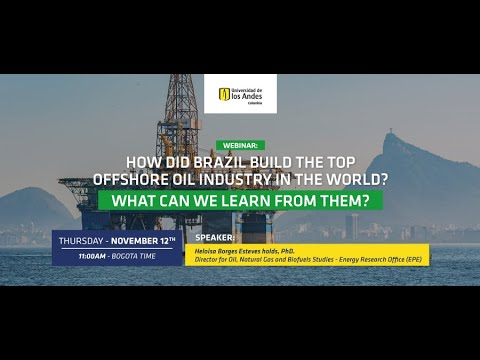 Webinar: How did Brazil build the top offshore oil industry in the world?