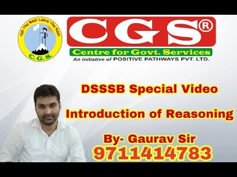 DSSSB Special Video || Introduction of Reasoning By- Gaurav Chaudhary Sir.