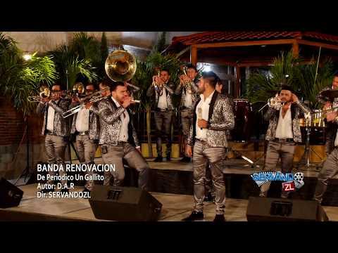 Banda Renovacion - De Periodico Un Gallito (En Vivo 2017)