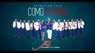 Orquesta Amores del Ritmo - Como lo Hizo Vol.9 Promocional (AUDIO)