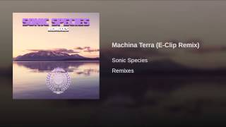 Machina Terra (E-Clip Remix)