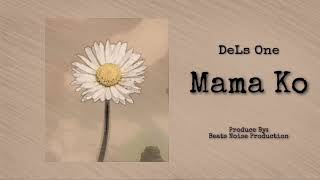 DeLs One - Mama Ko (Official Audio)