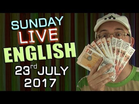 Live English Lesson - SUN 23rd July 2017 - Learning English - Money idioms - Learn Grammar