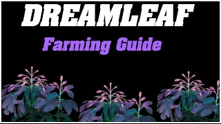 Legion: Dreamleaf Farming Guide | 1000~ Herbs Per Hour |