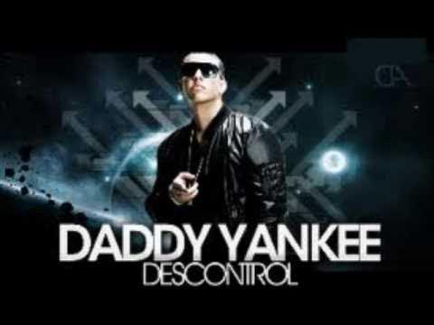 Daddy Yankee  Descontrol