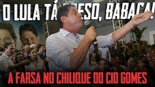 O Lula tá preso, babaca! A farsa no chilique do Cid Gomes | por Pedro Deyrot