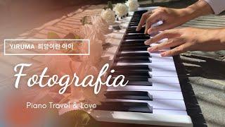 Yiruma (이루마)- Fotografia (희망이란 아이)- Piano cover by Piano Travel & Love