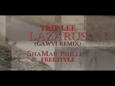 Gawvi - Lazarus REMIX - Trip Lee | ShaMar...