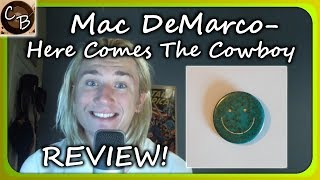 CROSS BEAT Mac DeMarco - Here Comes The Cowboy REVIEW!