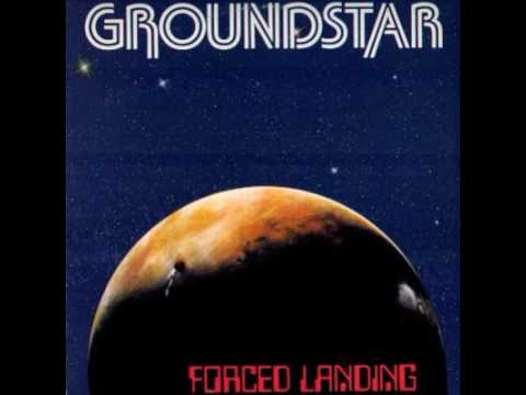 Groundstar ‎- Forced Landing
