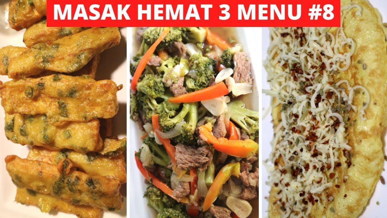 Masak Hemat 3 Menu Part 8 Resep Masakan Indonesia Sehari Hari Sederhana Dan Enak Youtube