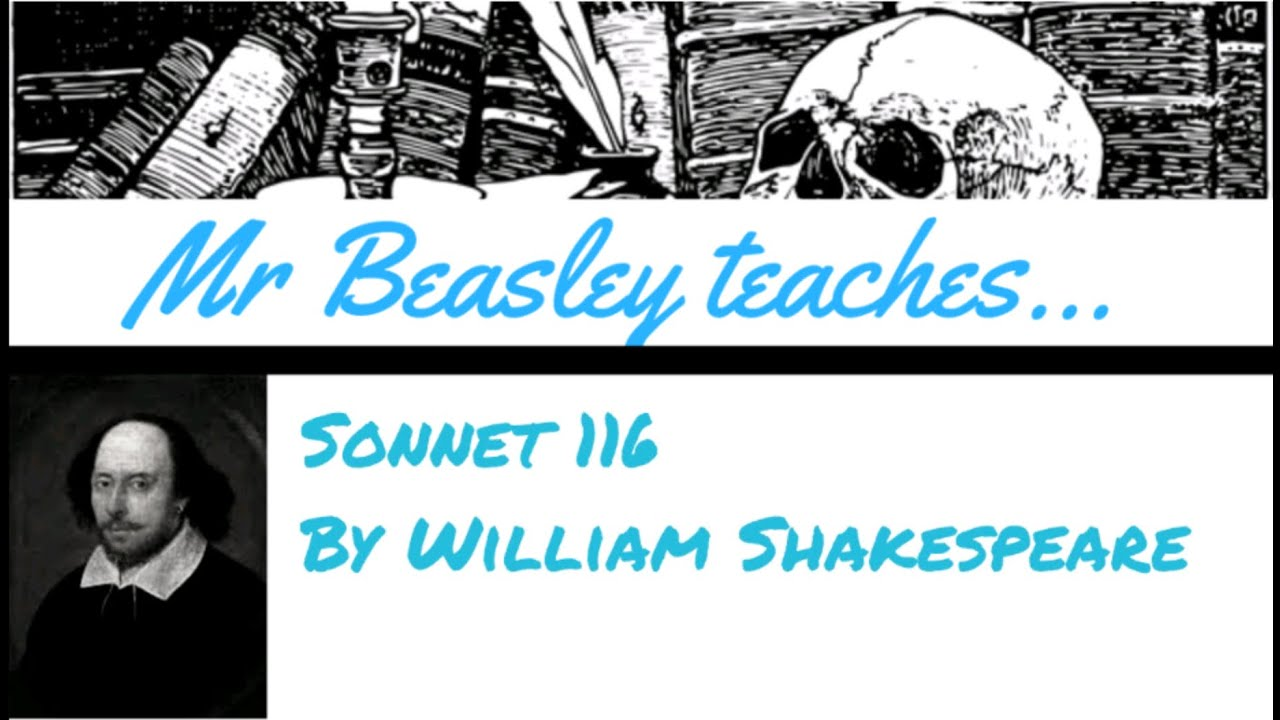 analysis of sonnet by william shakespeare  analysis of sonnet 116 by william shakespeare