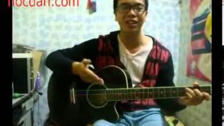 [Học Guitar] Bài 1 Hướng dẫn tự tập guitar đệm hát cơ bản -- Phần 3