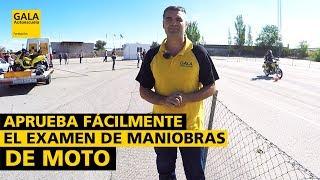 APRUEBA FÁCILMENTE EL EXAMEN DE MANIOBRAS DE MOTO