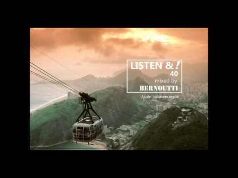 Brasil to Brazil Samba Nu Bossa House Music LISTEN &! Dj mix by Bernoutti