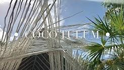 COCO TULUM   -EXPERIENCE SUMMER 2017
