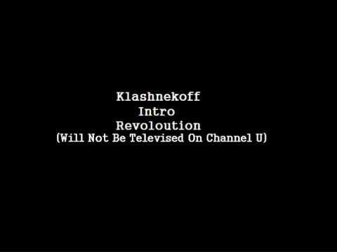 Klashnekoff - Intro & Revolution