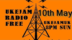 Ukejam Live 8pm BST Sunday 10th May