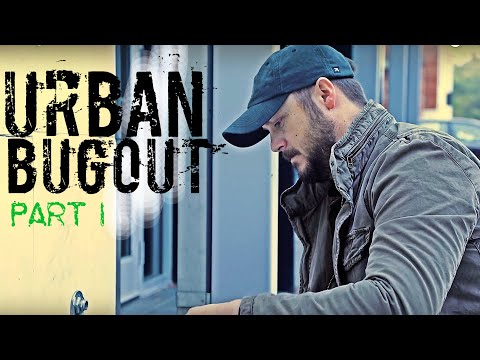 Urban Bugout - Part I