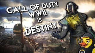 Call of Duty WWII is Destiny!!! - AnthonyCSN
