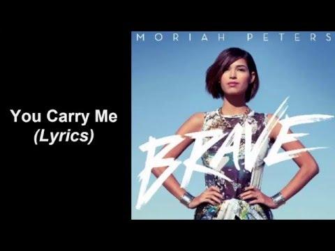 Moriah Peters - You Carry Me (Lyrics)