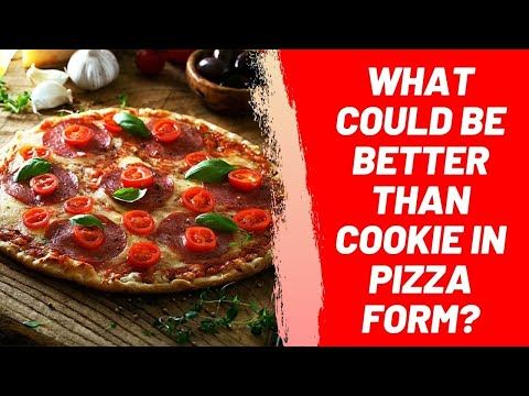 What Could be Better Than Cookie in Pizza Form?