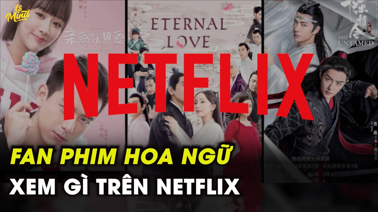 Top 5 Phim Hoa Ngữ Đáng Xem Nhất Trên Netflix