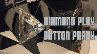 Diamond Play Button Prank