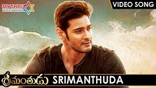 Srimanthudu Telugu Movie Songs | SRIMANTHUDA Full Song | Mahesh Babu | Shruti Haasan