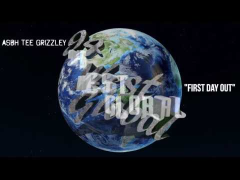 ASBH Tee Grizzley First Day Out  Audio